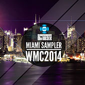 Miami Sampler WMC 2014 by Various Artists