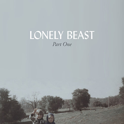 Lonely Beast, Part One by Brown Shoe