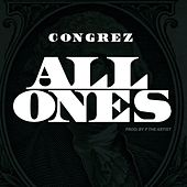 All Ones by Congrez