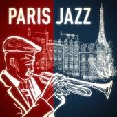 Paris Jazz - Smooth jazz et chansons françaises (Les plus grands succès et tubes repris en version jazz) by Smooth Jazz Allstars