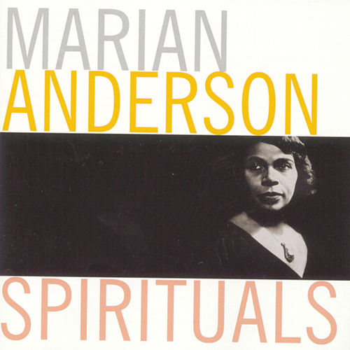 Spirituals by Marian Anderson