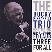 Three For All by Bucky Pizzarelli