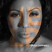 Help by Erica Campbell (Mary Mary)
