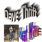 Heatwave by Dave Thrift