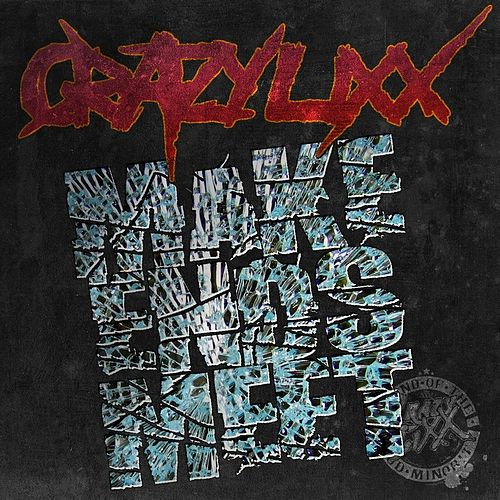 Make Ends Meet by Crazy Lixx