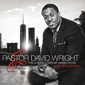 Next Generation by Pastor David Wright