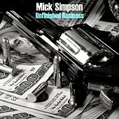 Unfinished Business by Mick Simpson