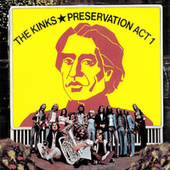 Preservation: Act 1 von The Kinks