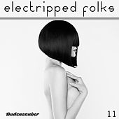 Electripped Folks, 11 by Various Artists