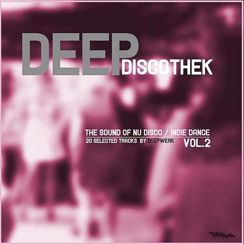 Deep Discothek, Vol. 2 by Various Artists