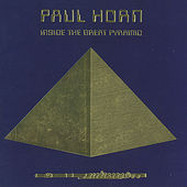 Inside the Great Pyramid by Paul Horn