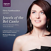 Jewels of the Bel Canto: Arias by Donizetti, Bellini, Verdi & Rossini by Various Artists