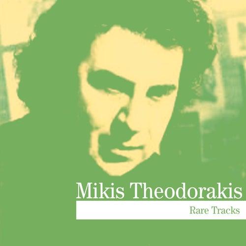 Rare Tracks by Mikis Theodorakis (Μίκης Θεοδωράκης)