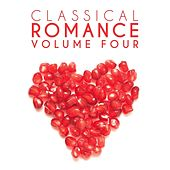 Classical Romance, Vol. 4 by Various Artists