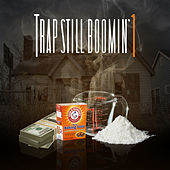 Trap Still Boomin' 1 von Various Artists