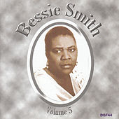The Complete Recordings of Bessie Smith,  Vol. 5 by Bessie Smith