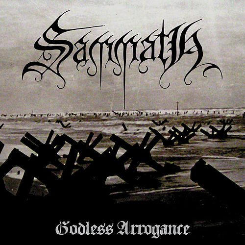 Godless Arrogance by Sammath