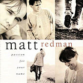 Passion For Your Name by Matt Redman