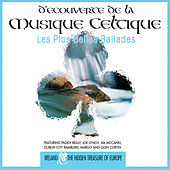 Découverte de la Musique Celtique - Les Plus Belles Ballades by Various Artists
