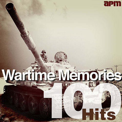 Wartime Memories - 100 Hits by Various Artists