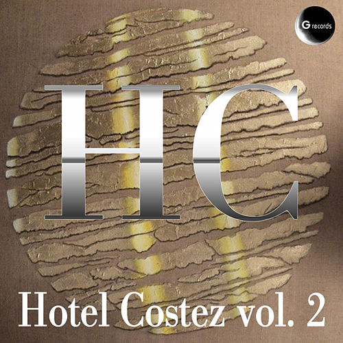 Hotel Costez, Vol. 2 by Various Artists