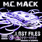 Lost Files (1991-1994) [Dragged n Chopped] by M.C. Mack