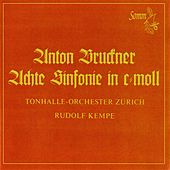 Bruckner: Symphony No. 8 in C Minor by The Zürich Tonhalle Orchestra