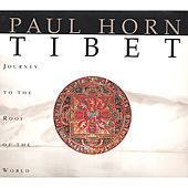 Tibet by Paul Horn