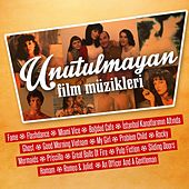 Unutulmayan Film Müzikleri by Various Artists