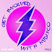 Get Involved With Nudisco, Vol. 2 by Various Artists