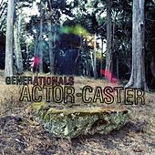 ActorCaster by Generationals