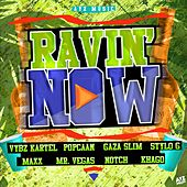 Ravin Now by Various Artists