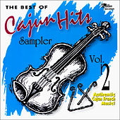 The Best of Cajun Hits Sampler, Vol. 2 by Various Artists