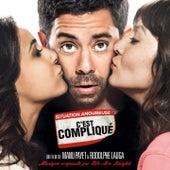 Situation amoureuse : c'est compliqué (Bande originale du film de Manu Payet et Rodolphe Lauga) by Various Artists