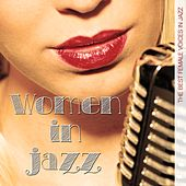 Women in Jazz (The Best Female Voices in Jazz) by Various Artists