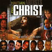 Haitian Artists for Christ, Vol. 2 (Kembe Jesus) by Various Artists