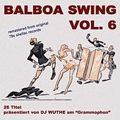 Shades of Hades - Balboa Swing Vol. 6 (DJ Wuthe Am ''Grammophon'') by Various Artists