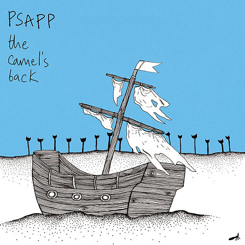 The Camel's Back by Psapp
