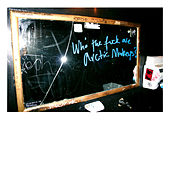 Who The F*** Are Arctic Monkeys? by Arctic Monkeys