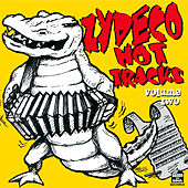 Zydeco Hot Tracks, Vol. 2 by Various Artists