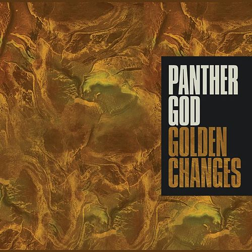 Golden Changes by Panther God