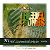 Essential Irish Rebel Songs by Various Artists