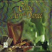 Celtic Airs & Dance by Celtic Orchestra