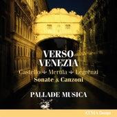 Verso Venezia by Pallade Musica