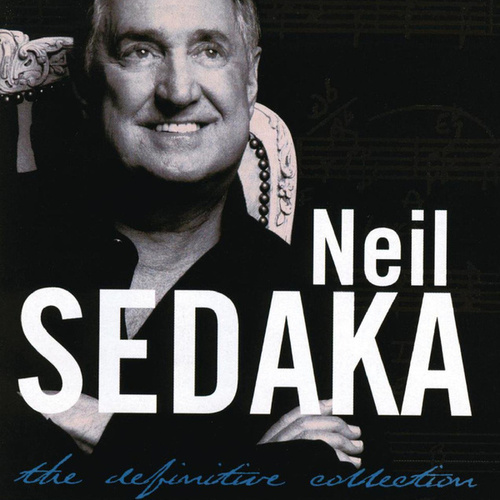 The Definitive Collection by Neil Sedaka