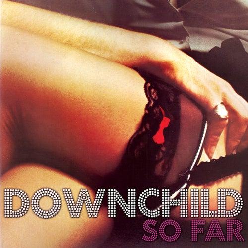 So Far by Downchild Blues Band