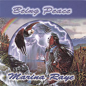 Being Peace by Marina Raye