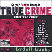 True Crime-Streets Of Dallas by Various Artists