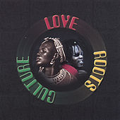 Love Roots & Culture by Various Artists