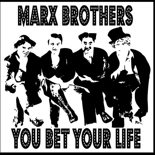 You Bet Your Life by The Marx Brothers